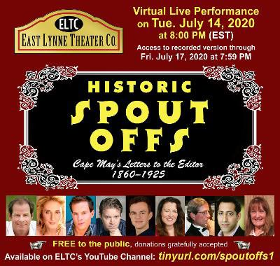 """East Lynne Theater Co. presents """"Historic Spout Offs"""" Online (July 14-17)"""