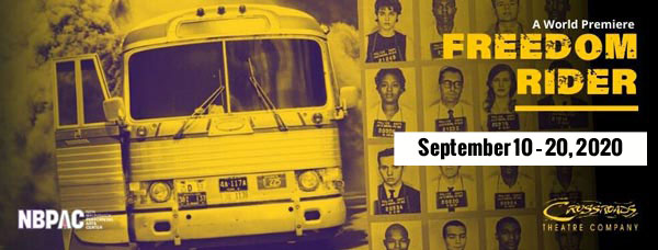 "Crossroads Theatre Company Presents World Premiere Of ""Freedom Rider"""