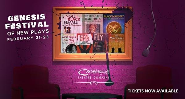 Crossroads Theatre Company Presents Genesis Festival Of Plays