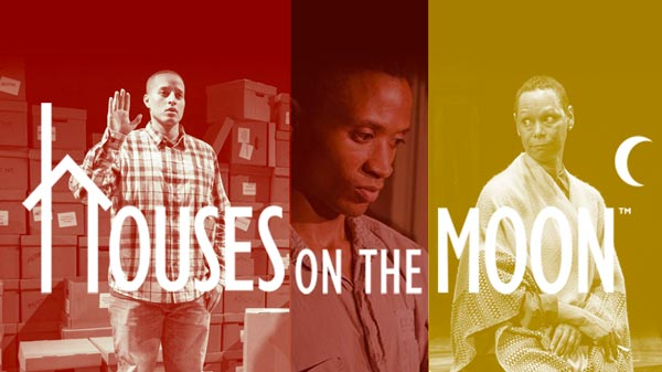 Houses On The Moon Theater Company Announces Advisory Board and Online Play Reading