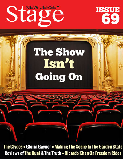 New Jersey Stage Magazine Issue 69: The Show Isn't Going On