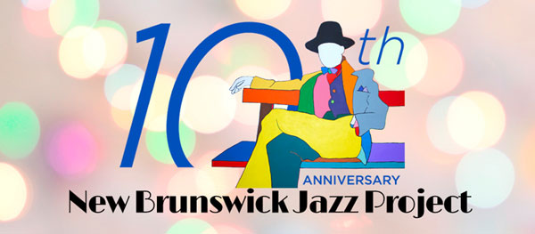 The New Brunswick Jazz Project Turns 10
