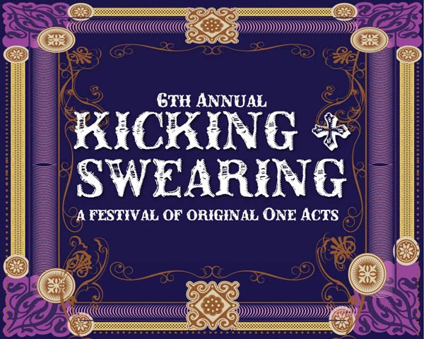 Hamilton Stage Presents 6th Annual Kicking & Swearing One-Act Festival