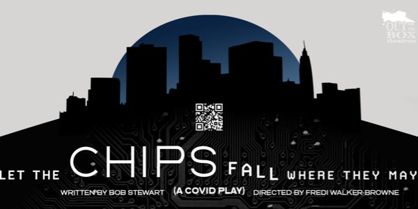 "Holmdel Theatre Company & Out of the Box Theatrics Present Virtual Reading of ""Let The Chips Fall Where They May, A Covid Play"""