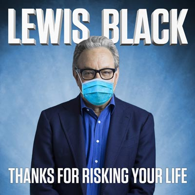 "Lewis Black's ""Thanks For Risking Your Life"" To Be Released October 6"