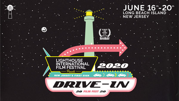 Lighthouse Film Festival to Run June 16-20 at The Drive-Ins