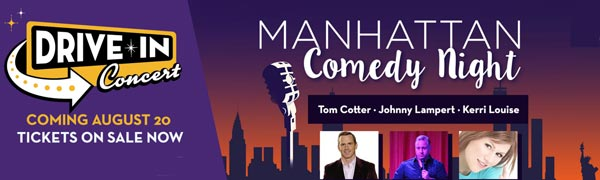 MPAC Presents A Drive-In Version Of The Manhattan Comedy Night on August 20