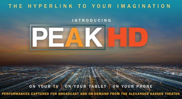 Peak Performances and WNET'S ALL ARTS Announce Initial Lineup For PEAK HD