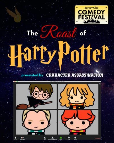 Art House Productions Presents The Roast Of Harry Potter On August 15