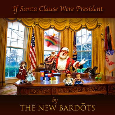 "Makin Waves Song of the Week: ""If Santa Claus Were President"" by The New Bardots"