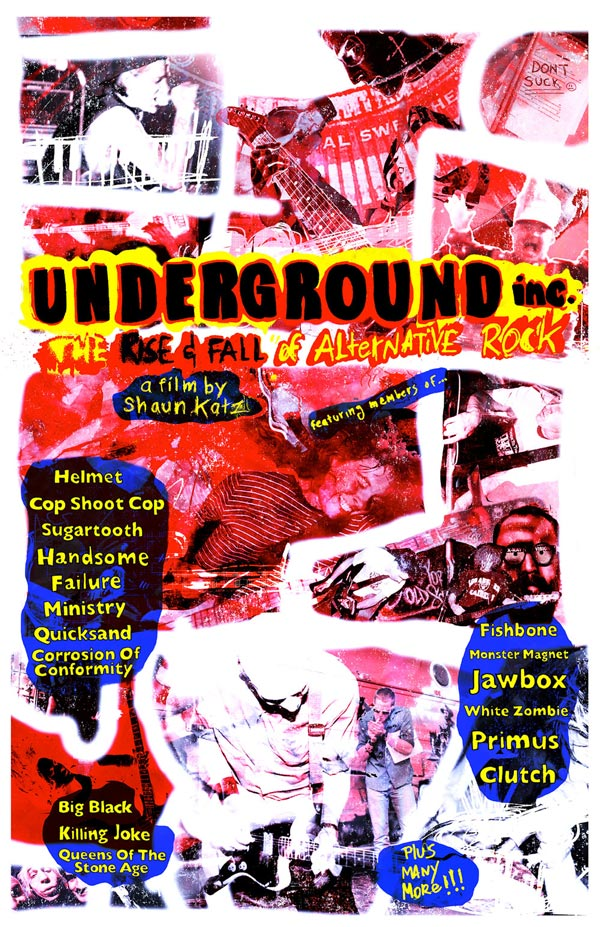 Underground Inc:  The Rise and Fall of Alternative Rock