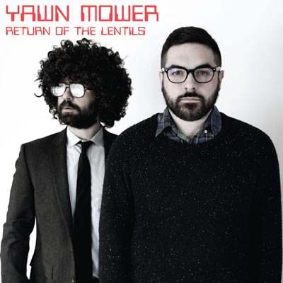 """Makin Waves Record of the Week: """"Return of the Lentils"""" by Yawn Mower"""