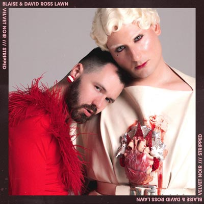 """Makin Waves Record of the Week: """"Velvet Noir /// Stripped"""" by Blaise & David Ross Lawn"""