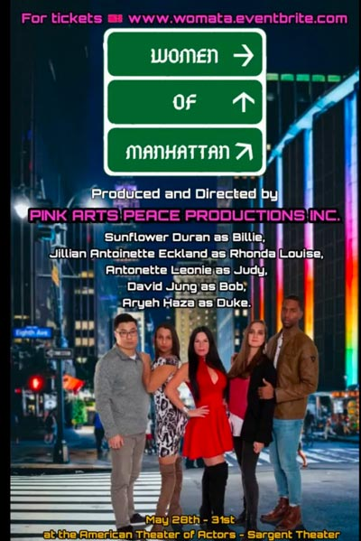 "Pink Arts Peace Productions Launches Crowdfunding For ""Women Of Manhattan"""