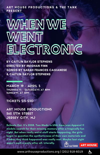 "Art House Productions and The Tank bring ""When We Went Electronic"" To Jersey City"