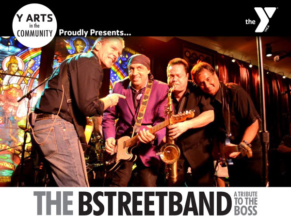 Y Arts in the Community presents The BStreet Band with An Outdoor Concert on October 24