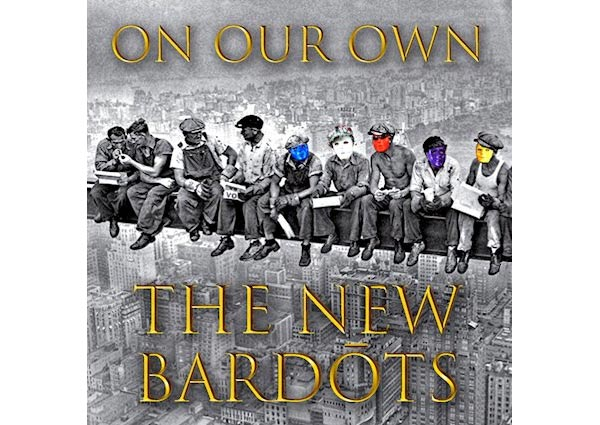 """The New Bardots Release """"On Our Own"""""""