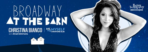 Broadway at the Barn Presents Christina Bianco On September 18th