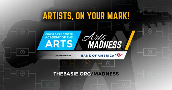 Count Basie Center Accepting Submissions For Arts Madness and Arts Impact Scholarships & Awards