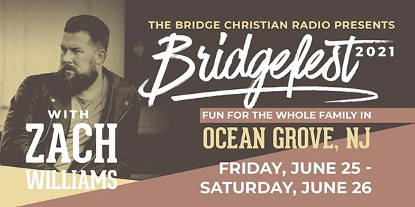 The Bridge Christian Radio Presents Bridgefest In Ocean Grove June 25-26