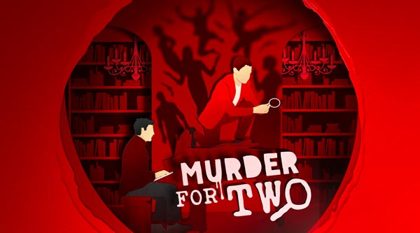 "Bristol Riverside Theatre presents ""Murder for Two"""