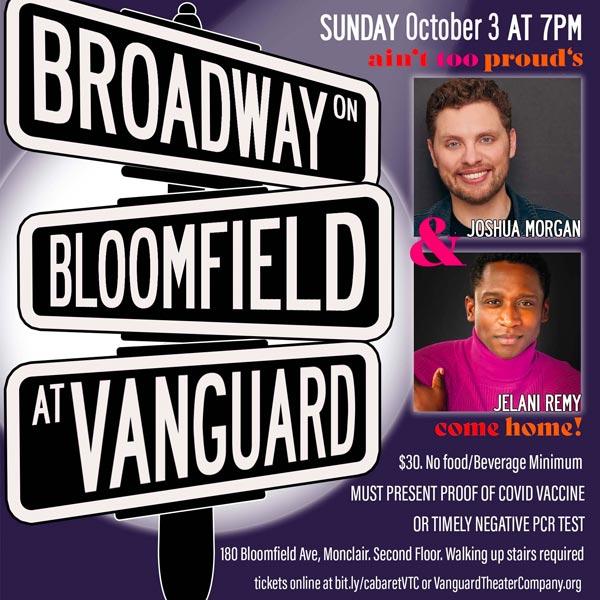 "Vanguard Theater Company presents ""Broadway on Bloomfield"""