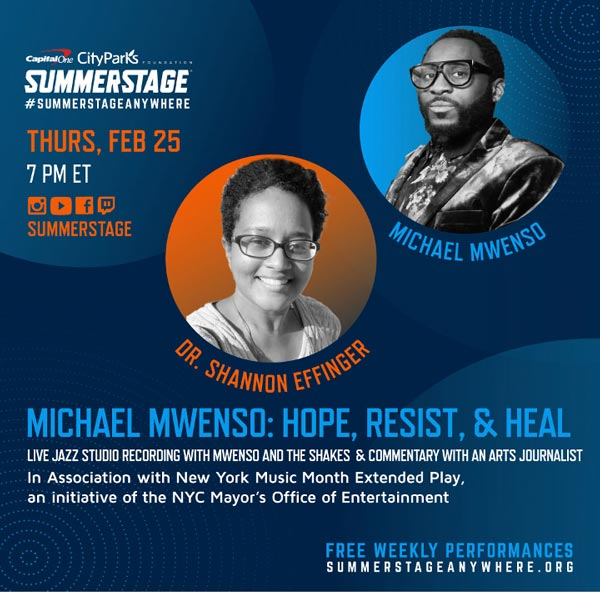 Michael Mwenso: Hope, Resist & Heal, Performance and Conversation with Shannon Effinger Online February 25