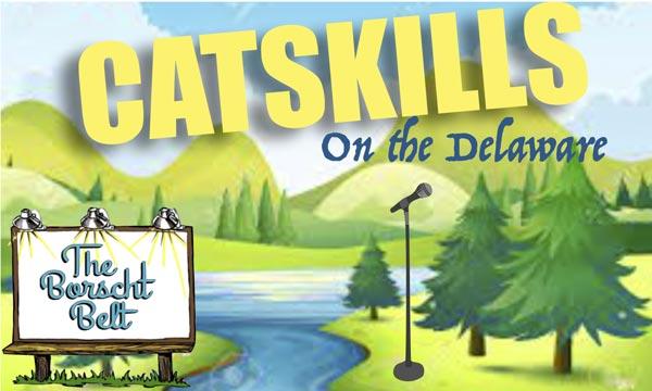 "The Borscht Belt presents ""Catskills on the Delaware"" on Saturday, October 23"