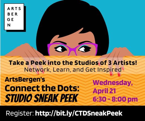 Get an Inside Look at ArtsBergen's Connect the Dots: 'Studio Sneak Peek' On April 21