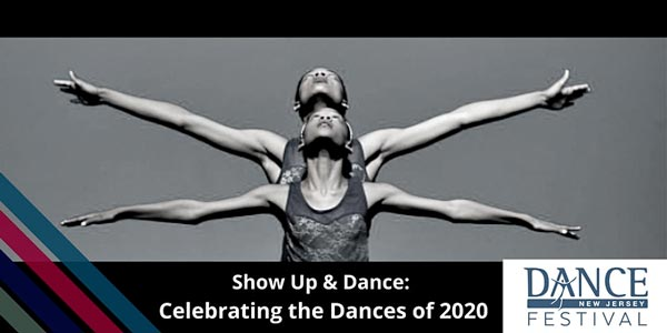 Dance New Jersey Presents Show Up & Dance From January 21-23