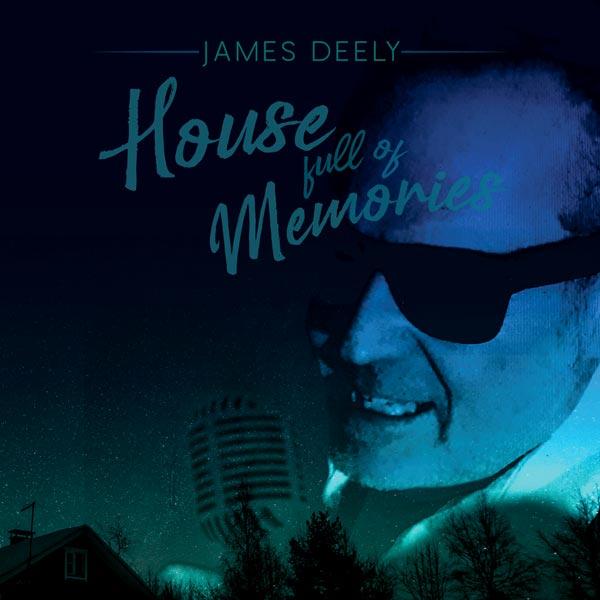 "Makin Waves Song of the Week: ""House Full of Memories"" by James Deely"