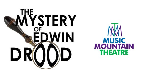 """Music Mountain Theatre presents """"The Mystery of Edwin Drood"""""""