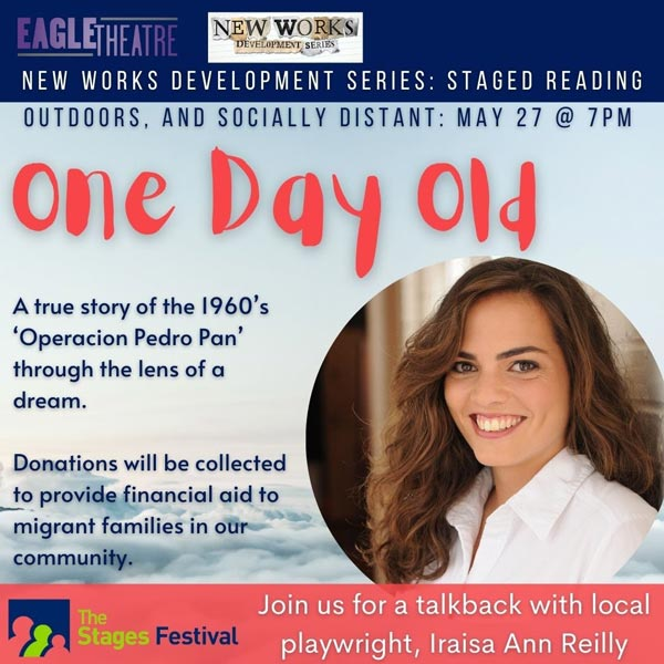 "Eagle Theatre Presents Free Outdoor Reading Of ""One Day Old"" by Iraisa Ann Reilly"
