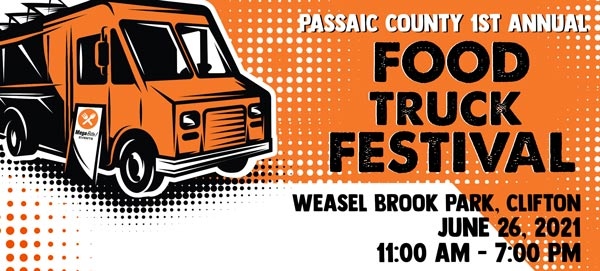 Passaic County's 1st Annual Food Truck Festival To Take Place June 26