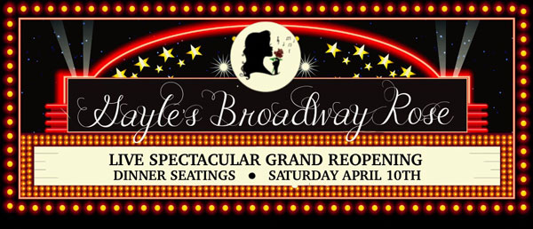 Gayle's Broadway Rose To Reopen April 10 With Broadway Celebrities Haley Swindal And Kimberly Marable