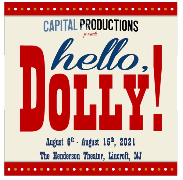 Broadway Producer Peter Cusick Brings Hello, Dolly! To Monmouth County This Summer