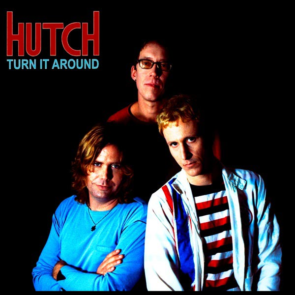 "Smile Records Announces 20th Anniversary Re-release of ""Turn It Around"" By Hutch"