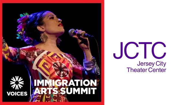 Jersey City Theater Center (JCTC) Presents Inaugural Immigration Arts Summit