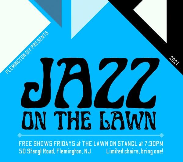 Flemington DIY Presents Jazz On The Lawn Music Series