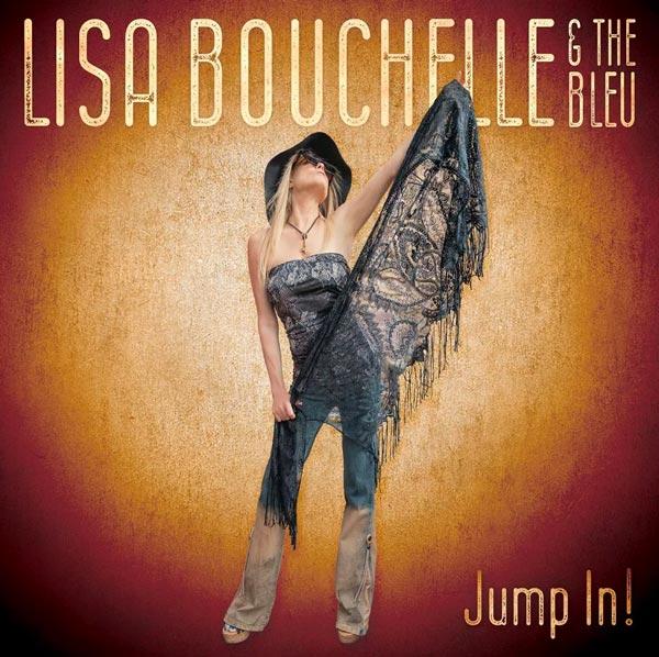 "Lisa Bouchelle & The Bleu Release ""Jump In!"""