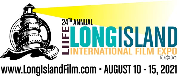 24th Annual Long Island International Film Expo To Take Place August 10-15