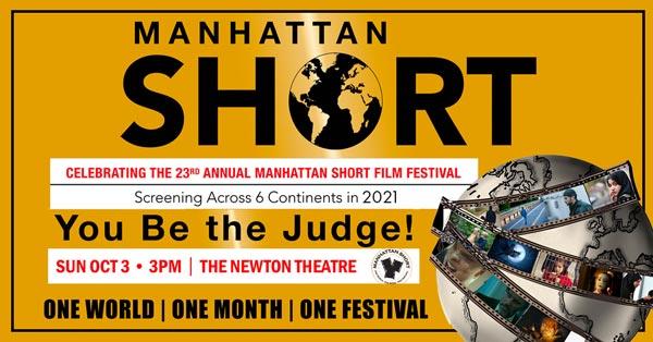 Newton Theatre Presents 2021 Manhattan Short Film Festival On October 3rd