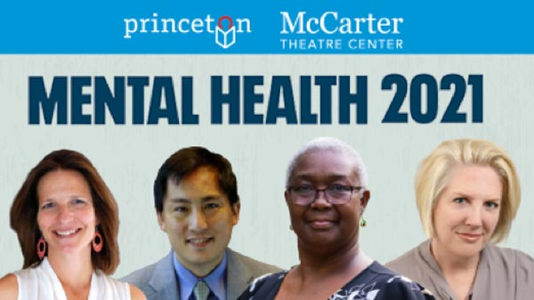 Princeton Public Library and McCarter Theatre Center Present Panel Discussion For Mental Health Awareness Month On May 6