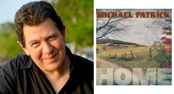 """Michael Patrick Releases """"Home"""""""