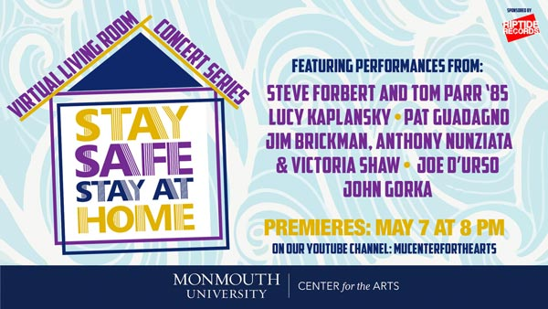 Monmouth University Center for the Arts Presents 4th Episode Of Virtual Living Room Concert Series On May 7th