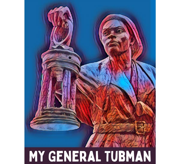"Cape May Stage Presents a Virtual Reading of ""My General Tubman"" on April 16"