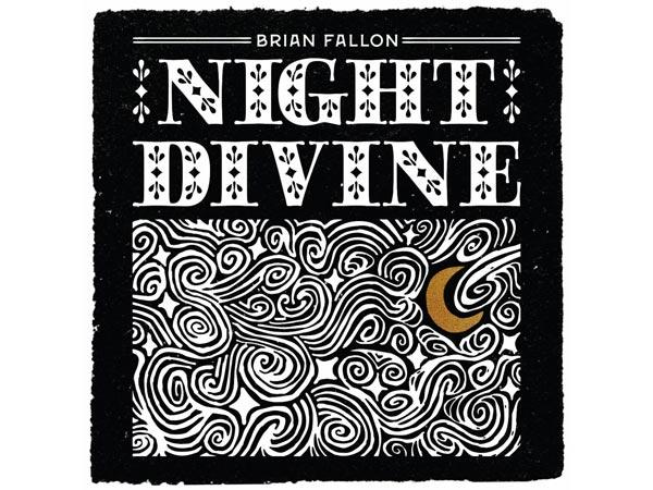 """Brian Fallon To Release """"Night Divine"""""""