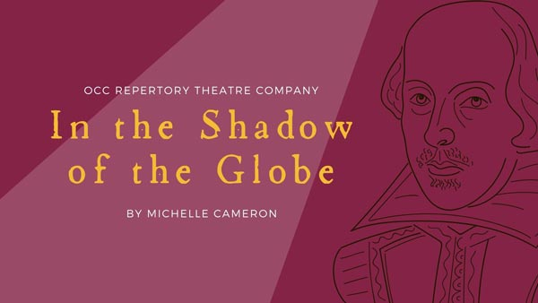 """Ocean County College's Repertory Theatre Presents """"In the Shadow of the Globe"""" on May 20"""