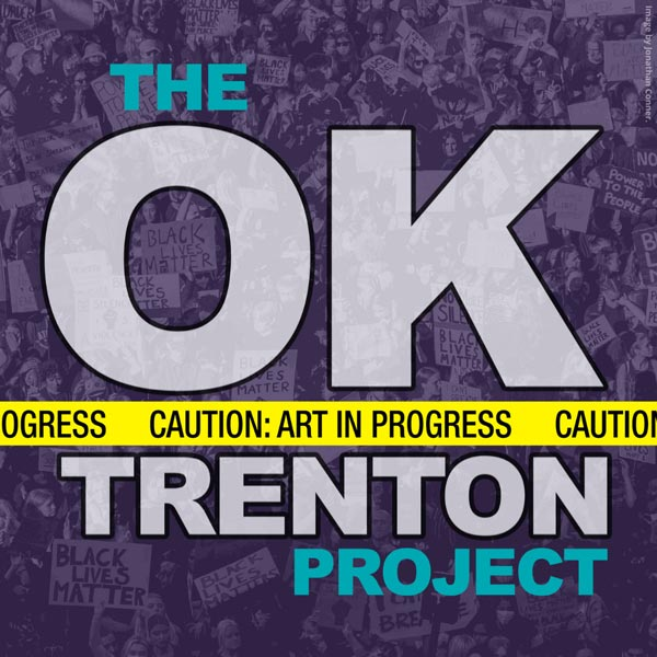 """Passage Theatre Presents An Outdoor Reading Of """"The OK Trenton Project"""" on June 12th"""