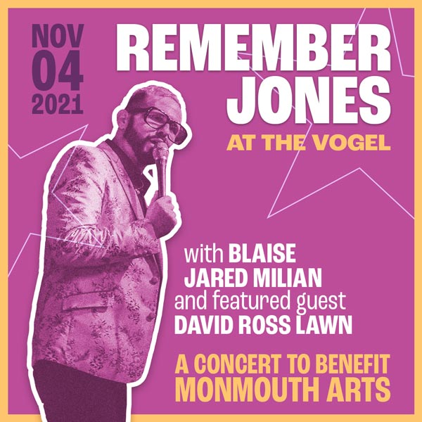 Monmouth Arts Presents Remember Jones at The Vogel On November 4th